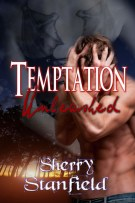 Temptation Unleashed  (The Temptation Trilogy, Book one)