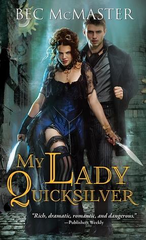 My Lady Quicksilver (London Steampunk, #3)