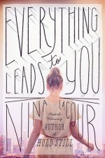 Everything Leads To You by Nina LaCour   Book Review