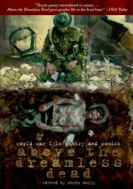 Above the Dreamless Dead: World War I in Poetry and Comics edited by Chris Duffy | Graphic Novel Review