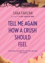 Tell Me Again How A Crush Should Feel by Sara Farizan | Book Review