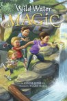 Wild Water Magic (A Stepping Stone Book