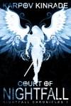 Court of Nightfall by Karpov Kinrade