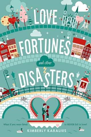 Love Fortunes and Other Disasters Book