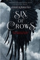 Read Six of Crows (Six of Crows, #1)