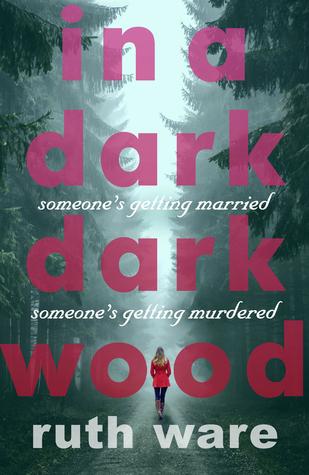 Whatever Wednesday: In a Dark, Dark Wood