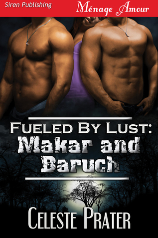 Makar and Baruch (Fueled By Lust #7)