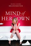 Mind of her Own by Diana Lesire Brandmeyer