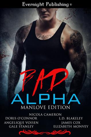 Bad Alpha: Manlove Edition