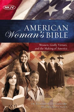 Review: NKJV American Woman's Bible; Women, Godly Virtues, and the Making of America