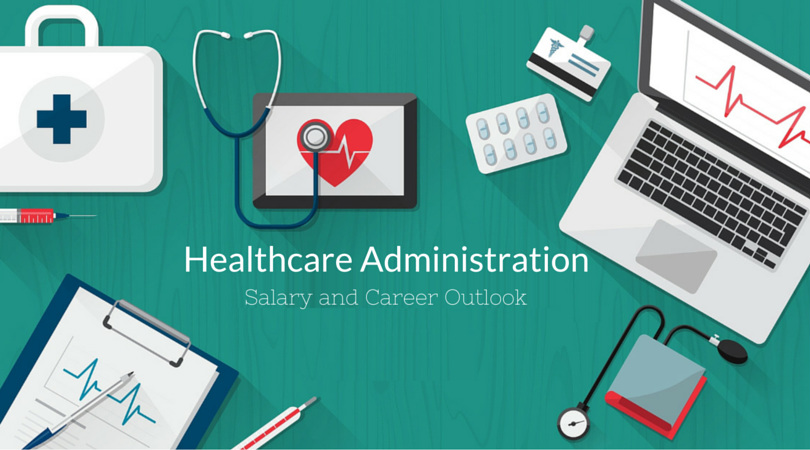 Healthcare Administration Career Outlook  Salary New England