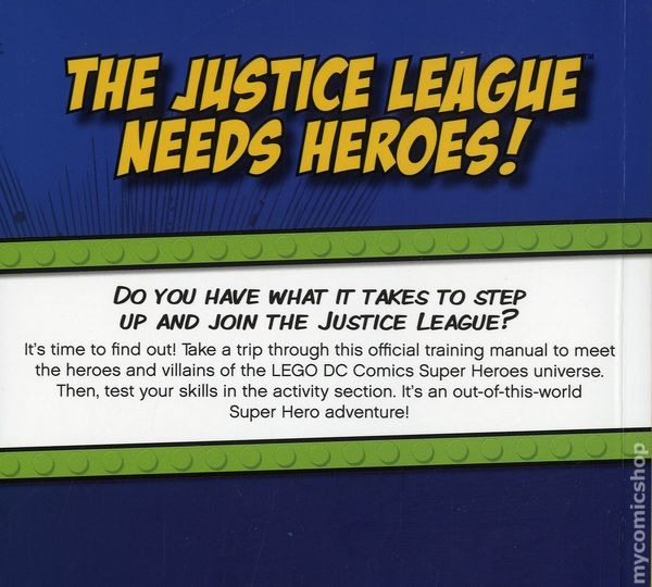 LEGO DC Super Heroes The Official Justice League Training Manual SC