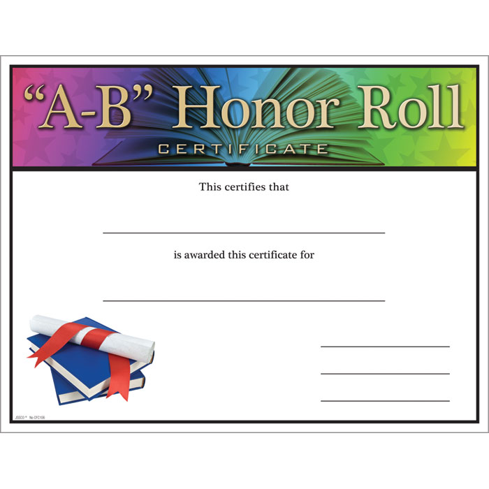 A-B Honor Roll Certificate - Jones School Supply - free printable honor roll certificates