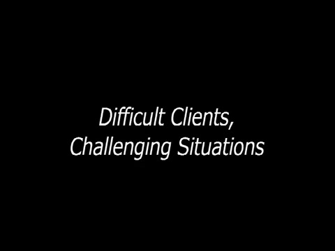 Difficult Clients Challenging Situations Alexander Street, a