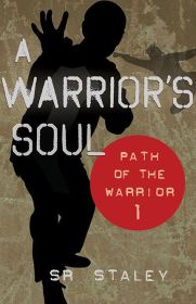 cover A Warriors Soul by SR Staley | Book Review