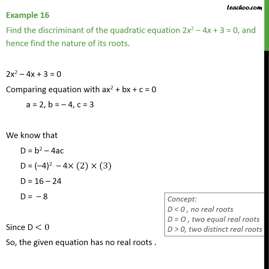 4 X 3 Example 16 Find Discriminant Of 2x2 4x 3 Examples
