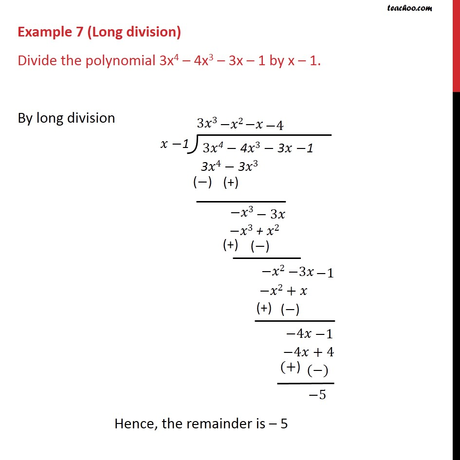 4 X 3 Example 7 Divide The Polynomial 3x4 4x3 3x 1 By X 1