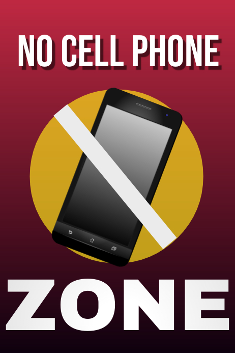 NO CELL PHONE POSTER Template PosterMyWall