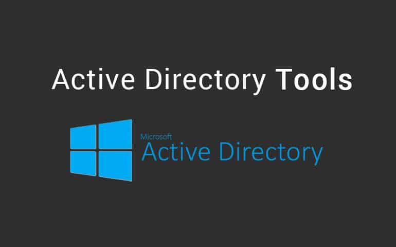 Best Active Directory Tools (FREE) for AD Management  Administration