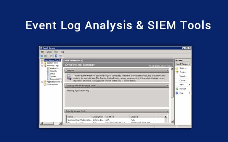 4 Best Event Log Analysis Tools  Software for Windows/Open Source