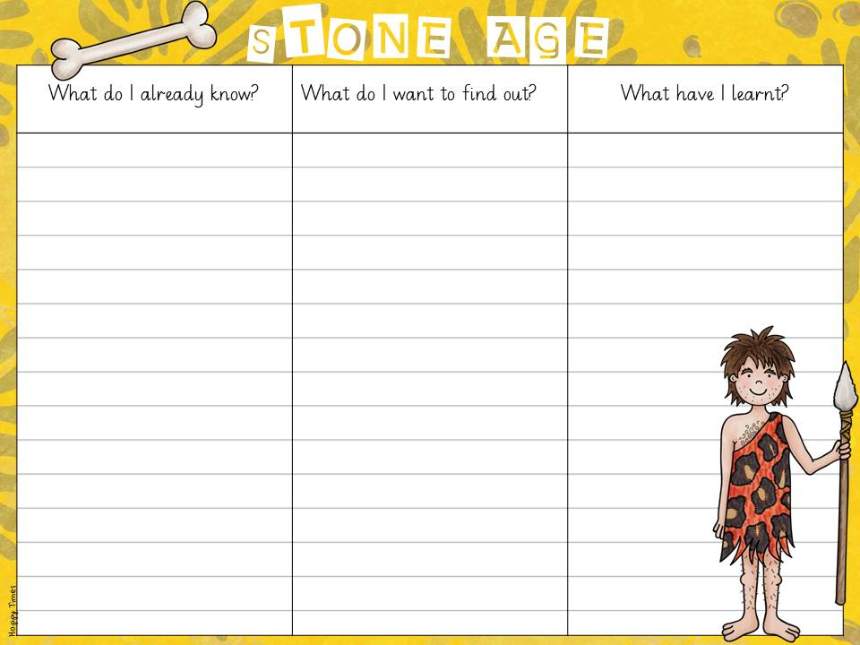 KWL Chart for STONE AGE by hoppytimes - Teaching Resources - Tes