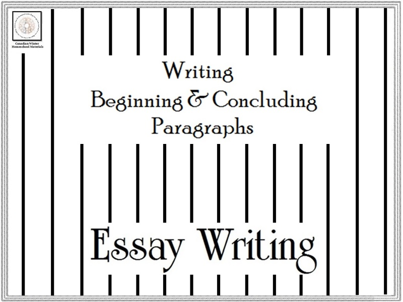 Essay Writing Beginning  Concluding Paragraphs by canadianwinter