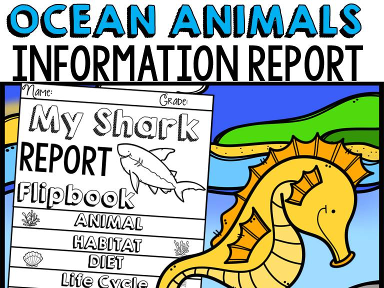 ANIMAL REPORT OCEAN ANIMALS INFORMATIVE REPORT WRITING RESEARCH