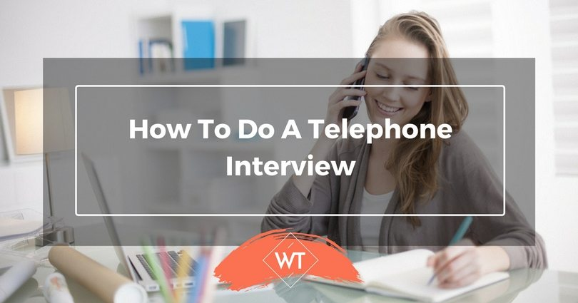 How to do a Telephone Interview - Do\u0027s and Don\u0027ts WisdomTimes