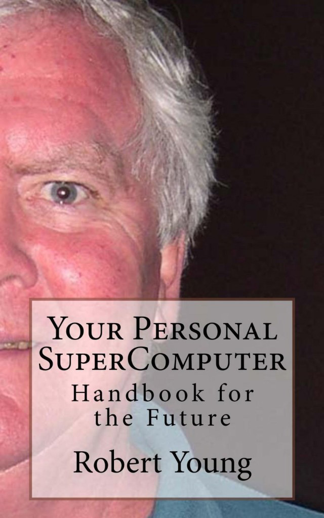 Your Personal SuperComputer
