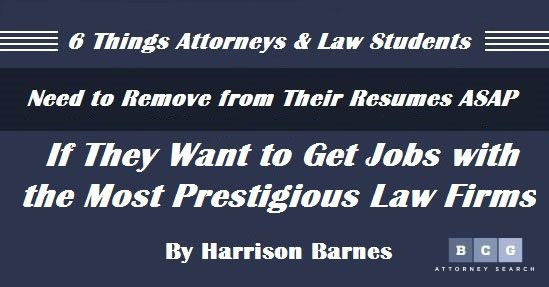 6 Things Attorneys and Law Students Need to Remove from Their