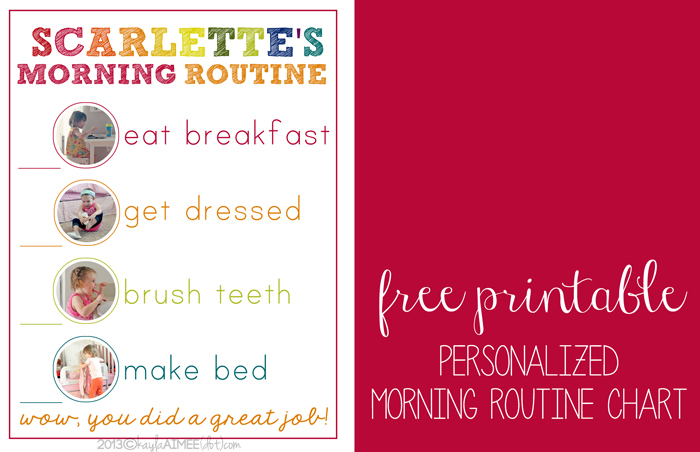 Free Personalized Morning Routine Printable - 24/7 Moms