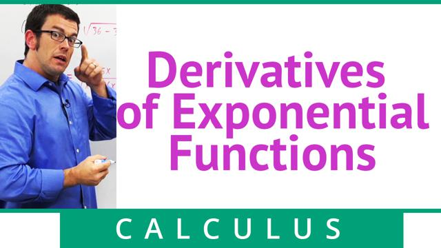 Derivatives of Exponential Functions - Concept - Calculus Video by