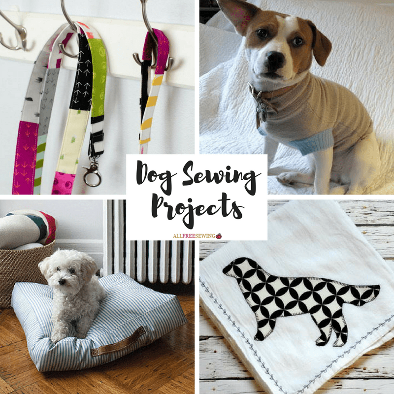 36 Dog Sewing Projects For National Dog Day
