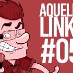 AQUELES LINKS  – 05