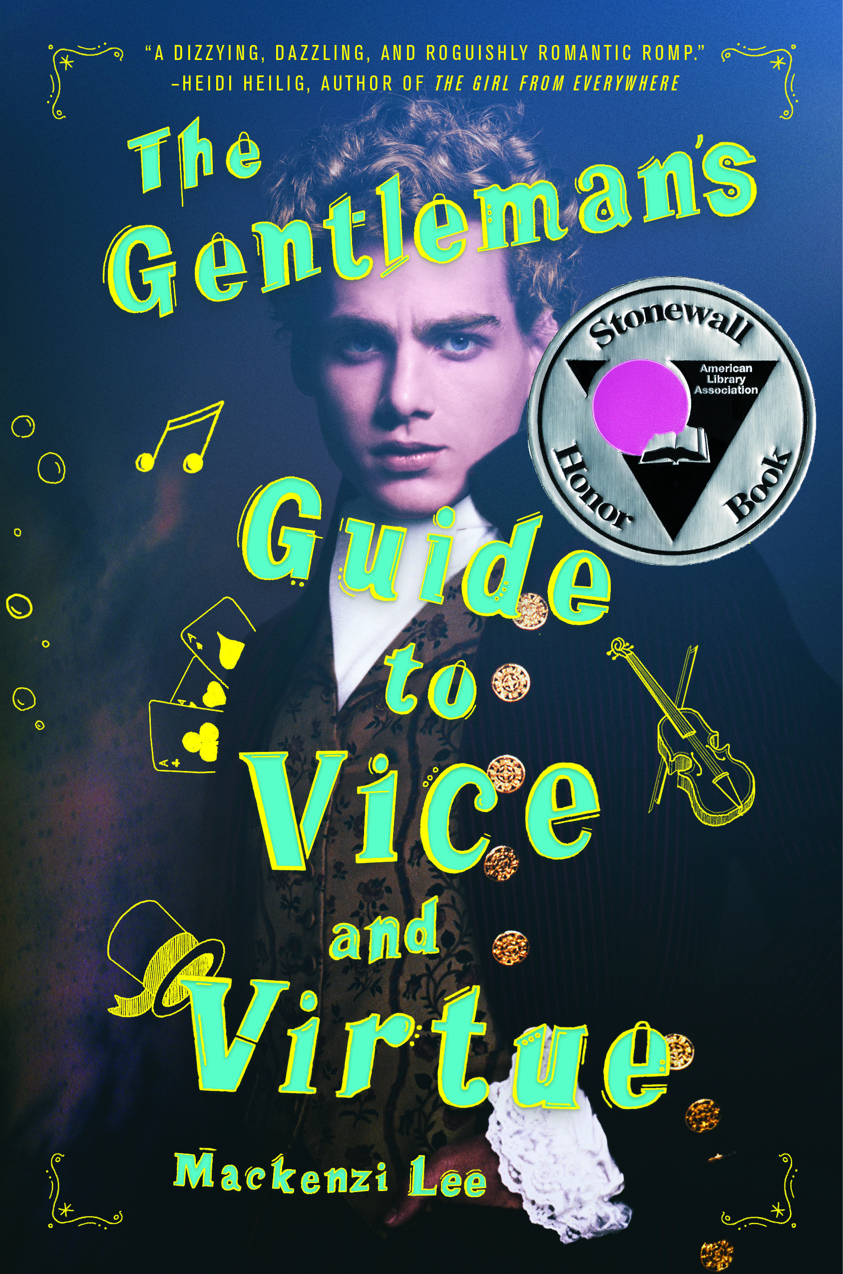 Wicked Libro The Gentleman S Guide To Vice And Virtue Mackenzi Lee Hardcover