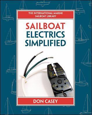 Sailboat Electrical Systems Improvement, Wiring, and Repair  Don