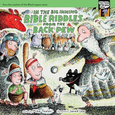 In the Big Inning Bible Riddles from the Back Pew  Mike Thaler