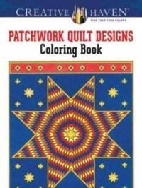 Creative Haven Patchwork Quilt Designs Coloring Book ...