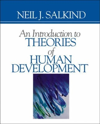 An Introduction to Theories of Human Development  Neil J Salkind