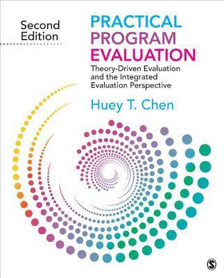 Practical Program Evaluation  Huey-Tsyh Chen  9781412992305 - Program Evaluation