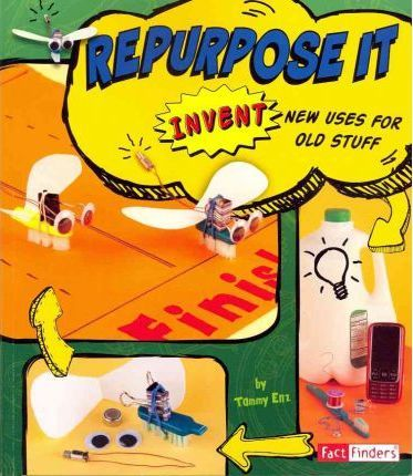Repurpose it  Capstone Publishing  9781429679831 - Capstone Publishing