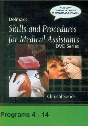 Skills and Procedures for Medical Assistants, Complete Clinical