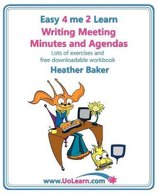 Writing Meeting Minutes and Agendas; Taking Notes of Meetings