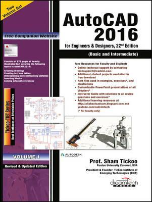 Autocad 2016 for Engineers  Designers, 22nd Ed, Set of 2 Volume