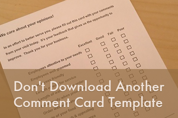 Don\u0027t Download Another Comment Card Template TalkToTheManager