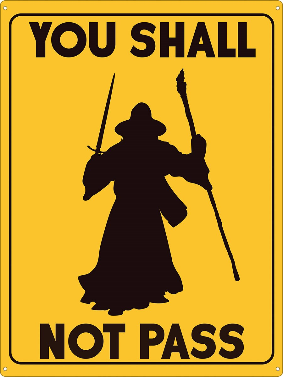 Calendar Store 2018 Calendars Diaries And Planners You Shall Not Pass Tin Sign Inspired By Lord Of The Rings