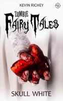 Skull White (Zombie Fairy Tales #11)