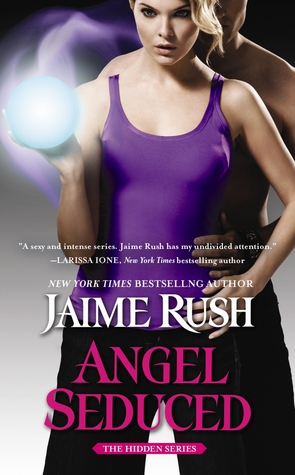 Angel Seduced (The Hidden, #3)