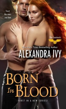Born in Blood (The Sentinels, #1)