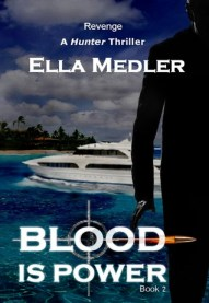 Blood is Power (Hunter Series, book 2)